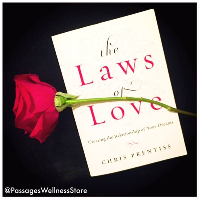 The Laws of Love: Creating the Relationship of Your Dreams, Blog Edition