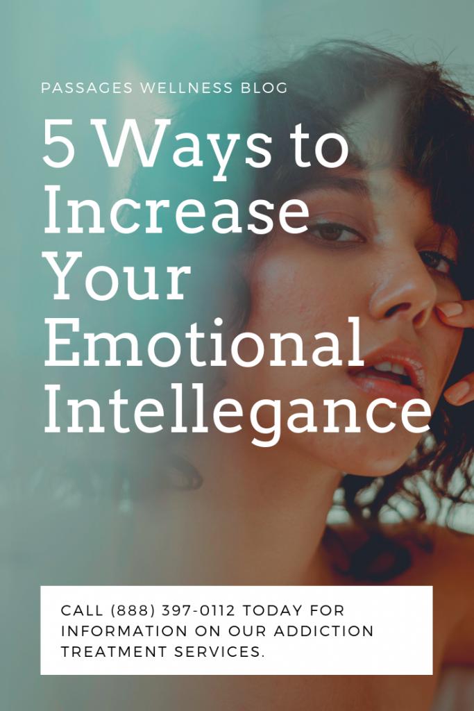 10 Ways to Increase Emotional Intelligence | Luxury Rehab